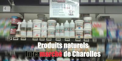 Produits naturels Intermarché de Charolles