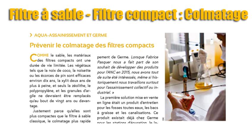 Filtre à sable - Filtre compact : Colmatage. Prévenir le colmatage des filtres à sables et le colmatage des filtres compacts