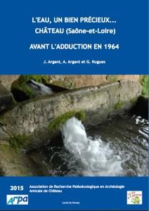 L'eau, un bien précieux... Château (Saône-et-Loire) avant l'adduction en 1964