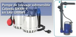 Pompe de relevage submersible Calpeda GXRM 9 et kit SAV GXRM9