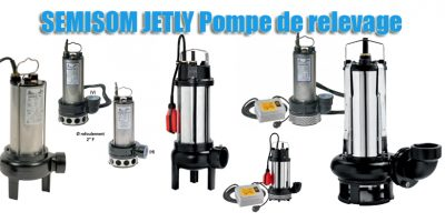 SEMISOM JETLY Pompe de relevage