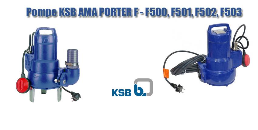 Pompe KSB AMA PORTER F - F500, F501, F502, F503