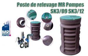 Poste de relevage MR Pompes SK3/09 SK3/12
