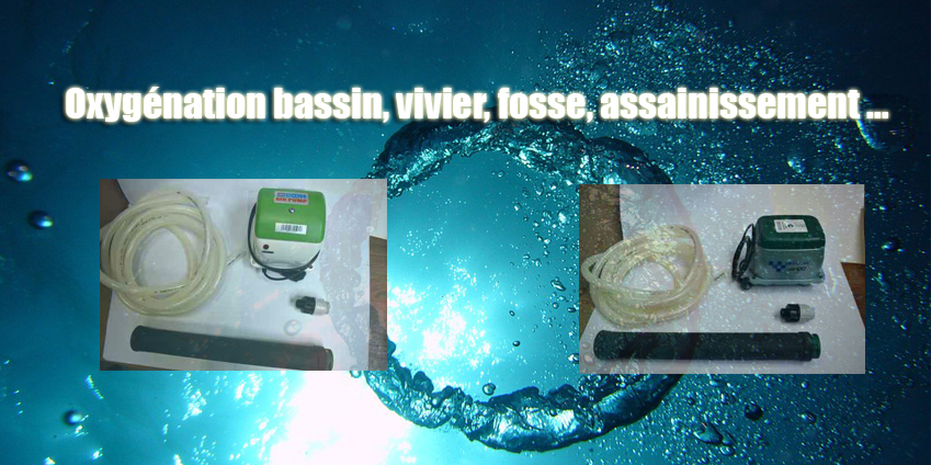Oxyg nation bassin vivier fosse assainissement kit set for Bassin vivier