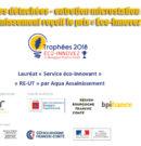 Pièces détachées – entretien microstation : Aqua Assainissement reçoit le prix « Eco-Innovez 2018 »