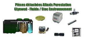 Pièces détachées Aliaxis Purestation / Glynwed - Fluido / Stoc Environnement