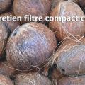 Entretien filtre compact coco
