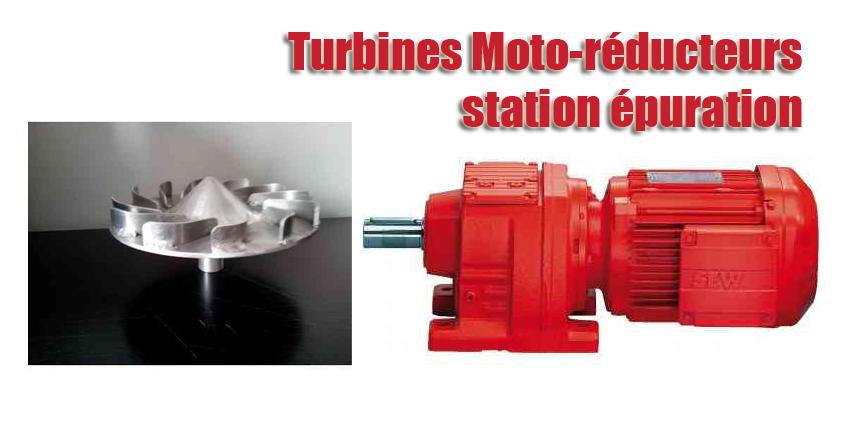 Turbines Moto-réducteurs station épuration