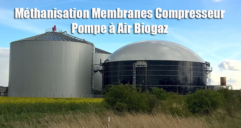 Méthanisation Membranes Compresseur