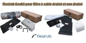 Flexirub Geokit pour filtre à sable drainé et non drainé