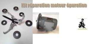 Kit réparation moteur épuration