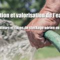 Récupération et valorisation de l'eau de pluie. Récupérateurs et cuves de stockage aérien ou à enterrer sont disponibles sur la boutique Aqua Assainissement.