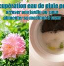 Pompe Récupération eau de pluie pour arroser son jardin ou pour alimenter sa machine à laver