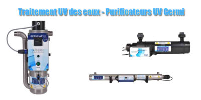 Traitement UV des eaux - Purificateurs UV Germi
