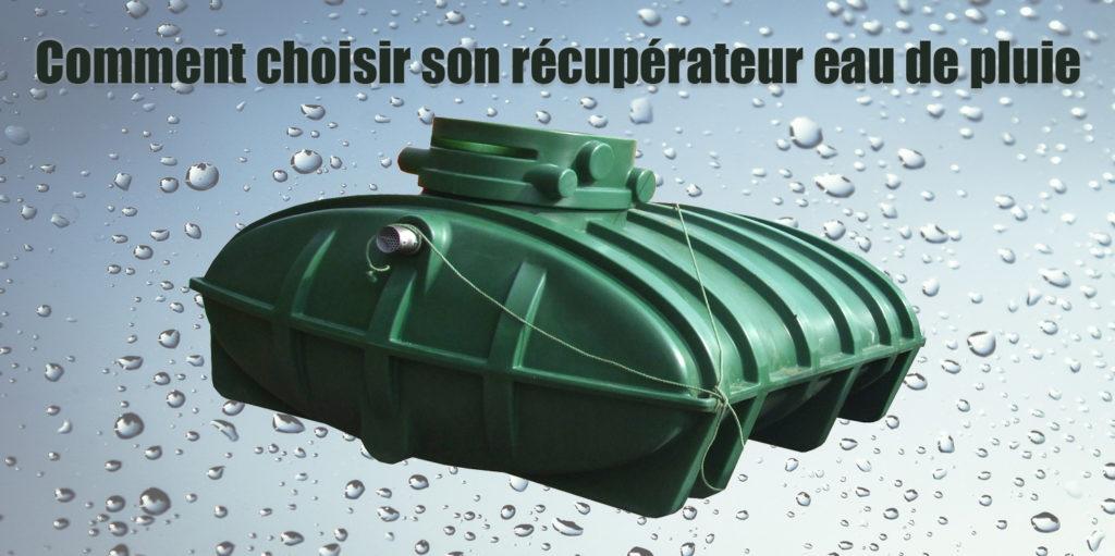 Choisir récupérateur eau pluie