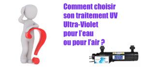 Traitement UV Ultra-Violet eau