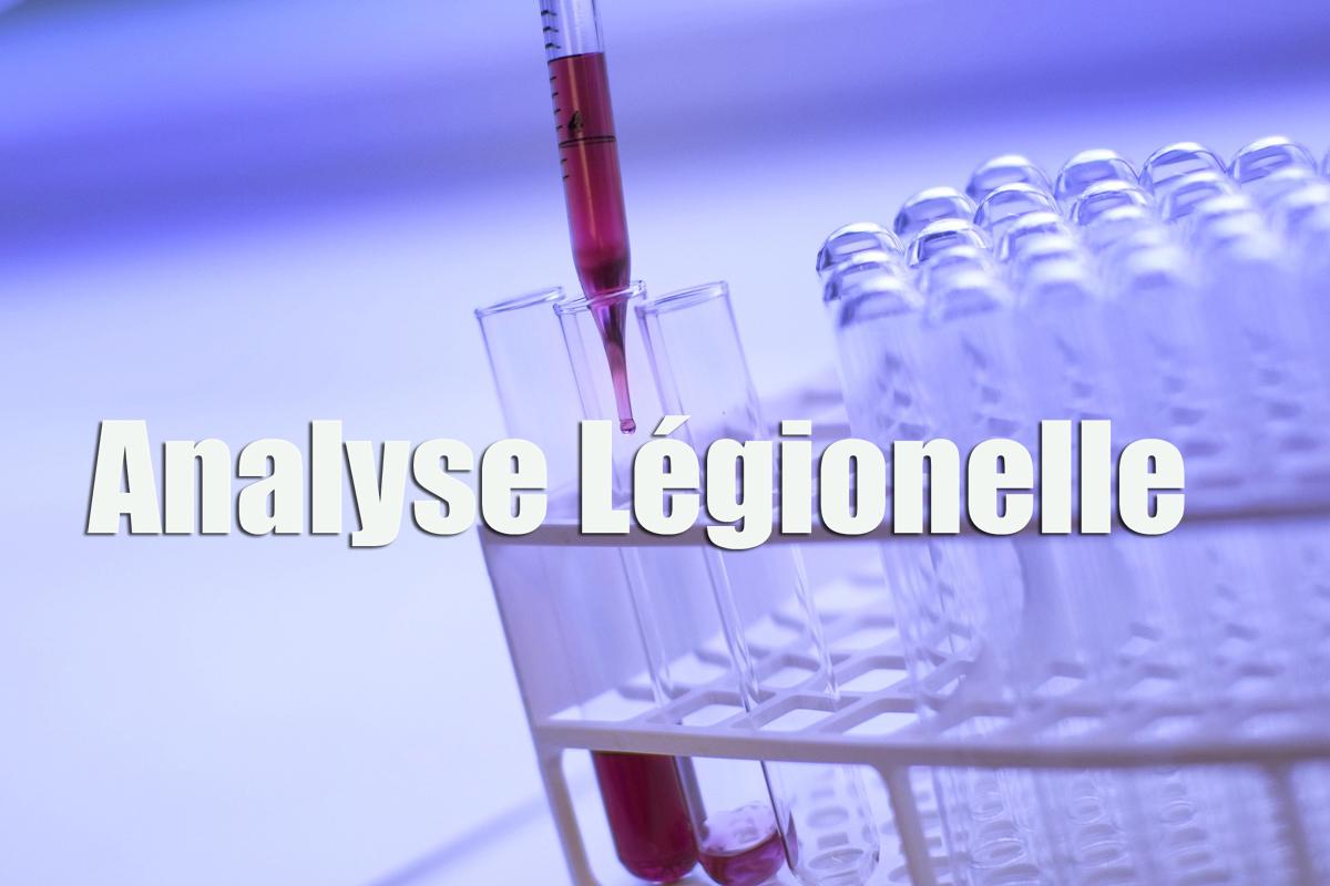 Analyse Légionelle, légionellose, legionella, test eau, kit 25 minutes pour éviter tout risque sanitaire.